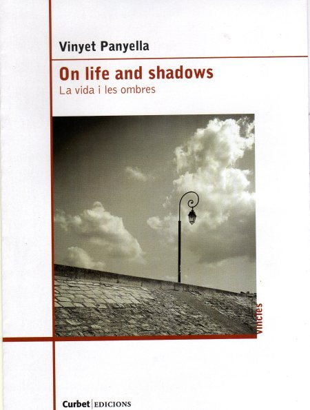 Vinyet Panyella, On life and shadows