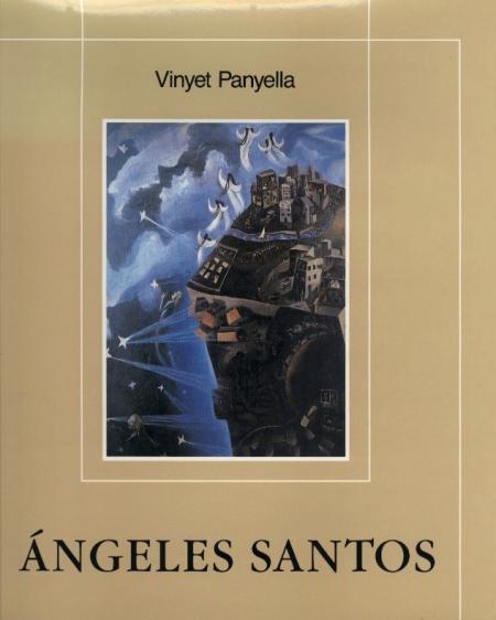 """Vinyet Panyella, """"Angeles Santos"""" (1993). El primer llibre d'assaig sobre l'artista."""