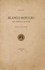 Diego Ruiz, Blanco Refugio. Il·lustracions de Joaquim Sunyer (1913)